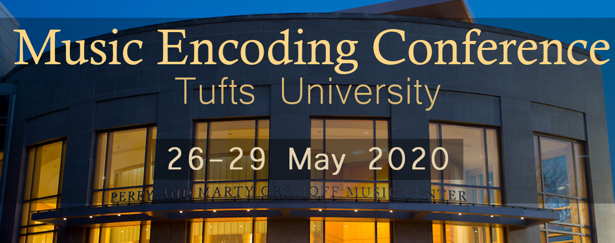 Music Encoding Conference, Tufts University, 26-29 May 2020