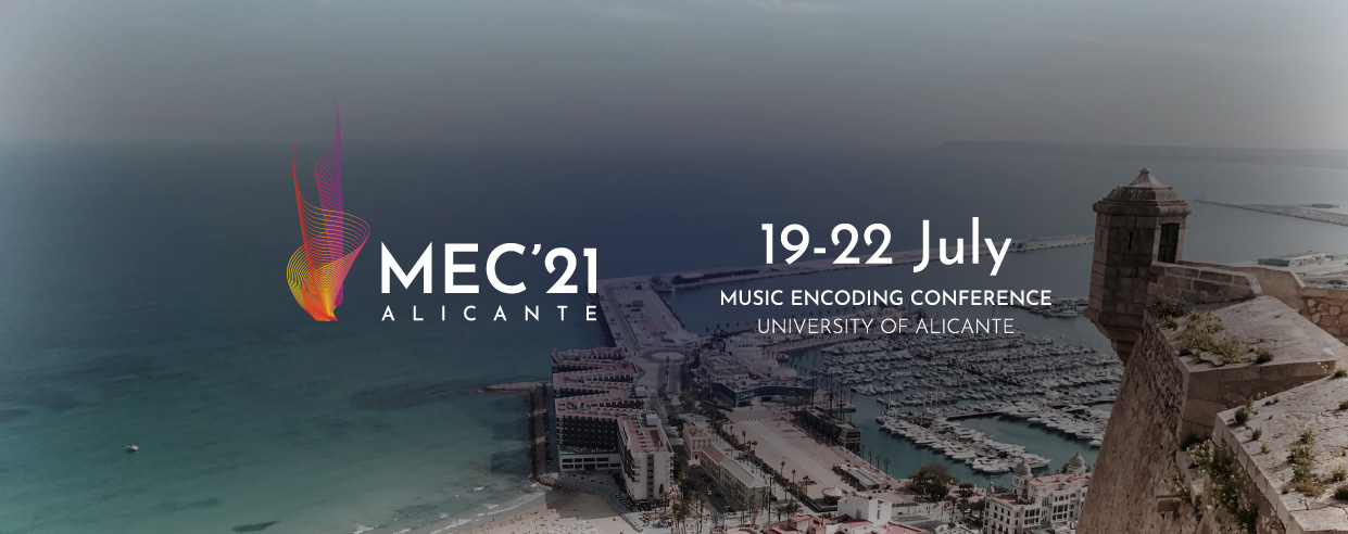 Music Encoding Conference, Universidad de Alicante, 25–28 May 2021